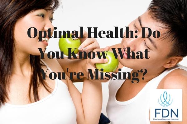 Optimal Health Do You Know