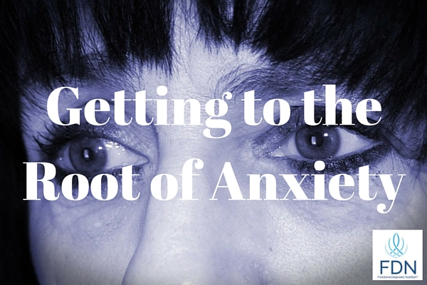 Getting to the Root of Anxiety