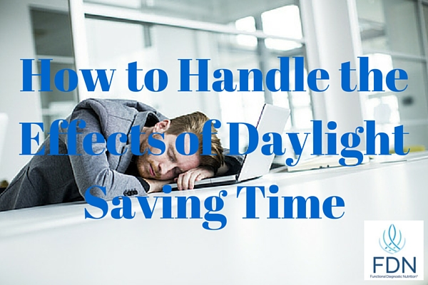 How to Handle the Effects of Daylight Saving Time