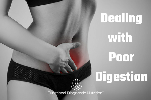 Dealing with Poor Digestion FDN