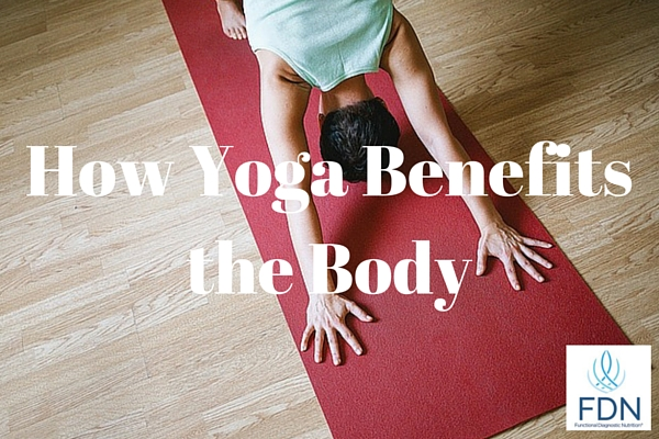 How Yoga Benefits the Body