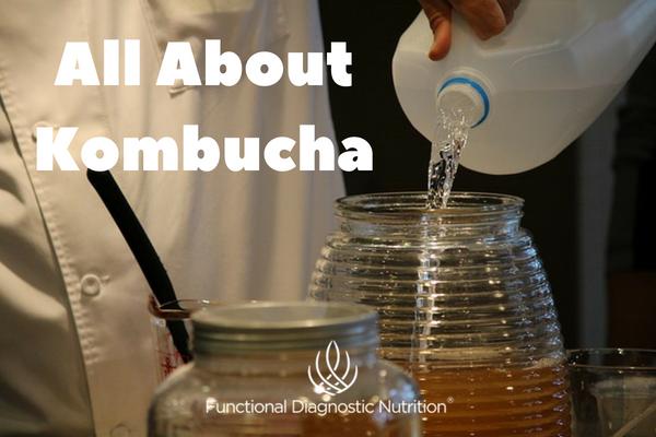 All About Kombucha
