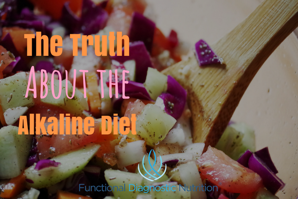 The Truth About the Alkaline Diet from Functionaldiagnosticnutrition.com #functionalhealthcoach