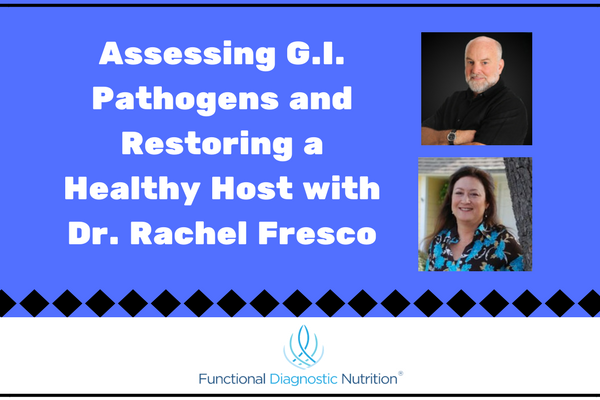 Assessing G.I. Pathogens and Restoring a