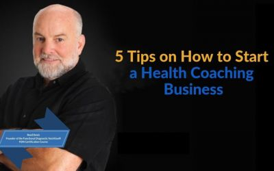 Functional Diagnostic Nutrition® 5 Tips on How to Start a Health Coaching Business 1080x675
