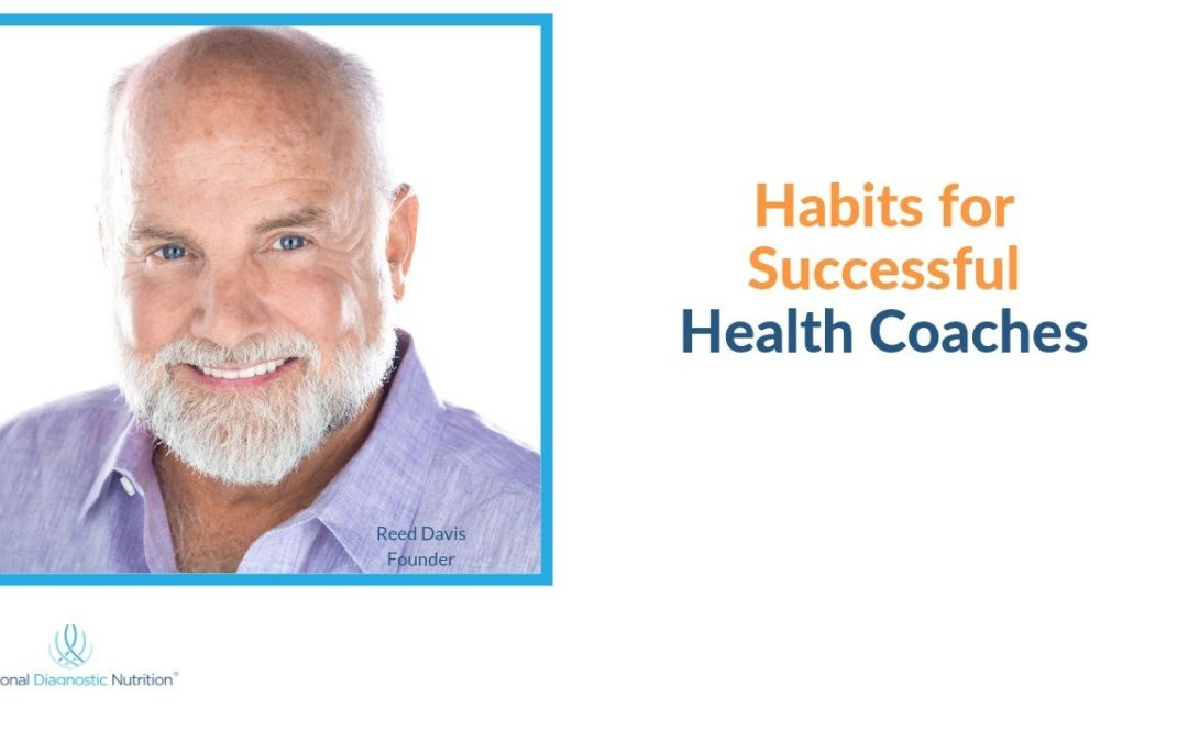 Functional Diagnostic Nutrition® Habits for Successful Health Coaches 1 1080x675