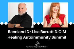 Reed and Dr Lisa Barrett D.O.MHealing Autoimmunity Summit