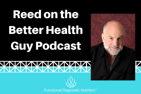 Reed on the Better Health Guy Podcast
