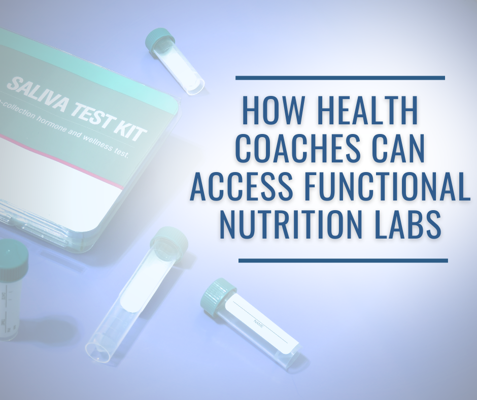 HOW HEALTH COACHES CAN ACCESS FUNCTIONAL NUTRITION LABS -health coach certification certified health coach health coach jobs Jobs for health coaches health coach jobs remote online health coaches virtual health coach jobs health coach websites health coaching websites websites for health coaches functional nutrition certification