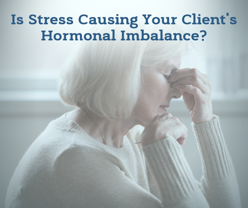 Is Stress Causing Your Clients Hormonal Imbalance-health coach certification certified health coach health coach jobs Jobs for health coaches health coach jobs remote online health coaches virtual health coach jobs health coach websites health coaching websites websites for health coaches functional nutrition certification