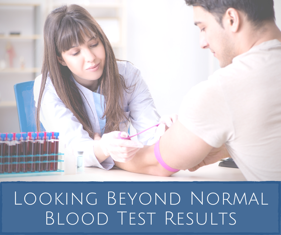 Looking Beyond Normal Blood Test Results-health coach certification certified health coach health coach jobs Jobs for health coaches health coach jobs remote online health coaches virtual health coach jobs health coach websites health coaching websites websites for health coaches functional nutrition certification